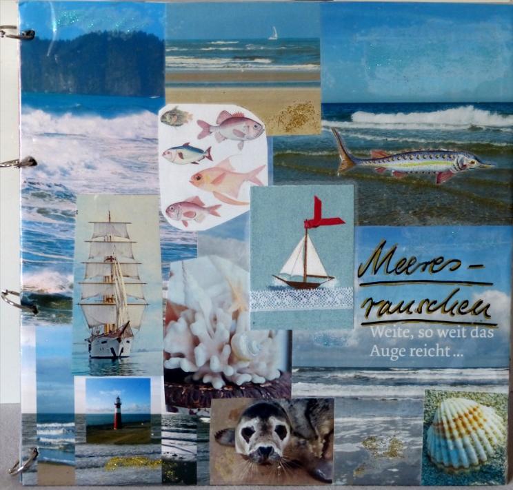 Meeresrauschen – ein Collagenbuch  – Sounds of The Sea – a CollageBook